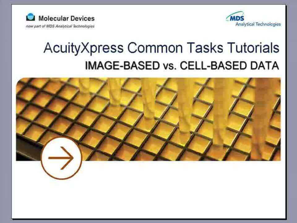AcuityXpress Image-based vs. Cell-based Data